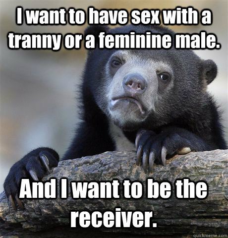 sex a have tranny want I to with